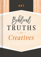 Art (Biblical Truths God's Way Series) eBook