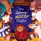 The Silent Noisy Night eBook