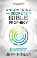 Uncovering the Secrets of Bible Prophecy eAudio