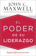 Poder De Su Liderazgo, El eBook