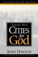 Taking Our Cities For God - Rev eBook