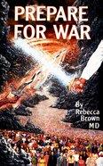 Prepare For War eBook