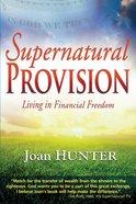 Supernatural Provision eBook