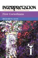 First Corinthians (Interpretation Bible Commentaries Series) eBook