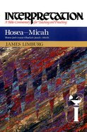 Hosea-Micah (Interpretation Bible Commentaries Series)