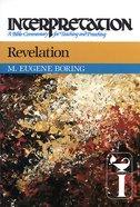 Revelation (Interpretation Bible Commentaries Series) eBook