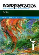 Acts (Interpretation Bible Commentaries Series)
