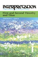 First and Second Timothy and Titus (Interpretation Bible Commentaries Series) eBook
