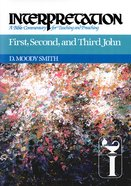First, Second, and Third John (Interpretation Bible Commentaries Series) eBook