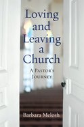 Loving and Leaving a Church eBook
