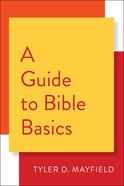 A Guide to Bible Basics eBook