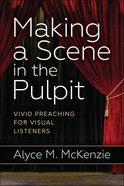 Making a Scene in the Pulpit eBook