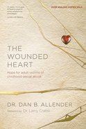 The Wounded Heart eBook