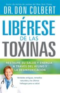 Liberese De Las Toxinas (Spanish) (Spa) (Toxic Relief) eBook