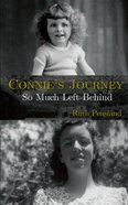 Connie's Journey: So Much Left Behind eBook