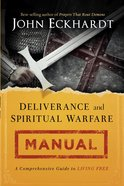 Deliverance and Spiritual Warfare Manual eBook