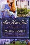 Love Never Fails (#03 in Homeward Journey Series) eBook