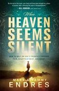 When Heaven Seems Silent eBook
