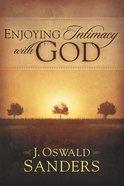 Enjoying Intimacy With God (Large Print) Paperback
