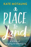 A Place to Land eBook