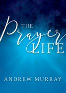 The Prayer Life eBook