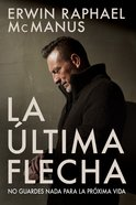 La Ltima Flecha eBook