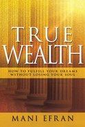 True Wealth eBook