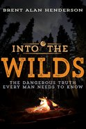 Into the Wilds eBook