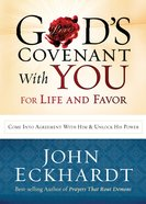 God's Covenant With You For Life and Favor eBook