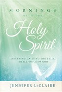 Mornings With the Holy Spirit eBook