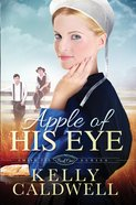 Apple of His Eye (Amish Pie Series) eBook