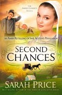 Second Chances (#03 in Amish Classics Series) eBook