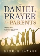 The Daniel Prayer For Parents eBook