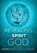 Revealing the Spirit of God eBook