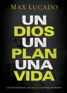 Un Dios, Un Plan, Una Vida eBook
