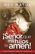Seor, Que Mis Hijos Te Amen! - Con Gua De Estudio eBook