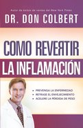 Cmo Revertir La Inflamacin eBook