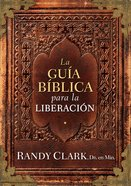 La Gua Bblica Para La Liberacin eBook