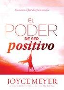 El Poder De Ser Positivo eBook