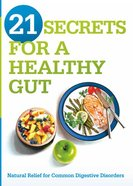 21 Secrets For a Healthy Gut eBook
