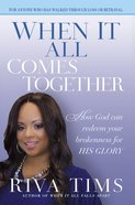 When It All Comes Together eBook
