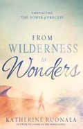 From Wilderness to Wonders eBook
