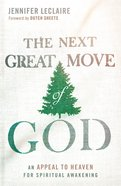The Next Great Move of God eBook