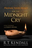 Prepare Your Heart For the Midnight Cry eBook