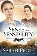 Sense and Sensibility (Amish Classics Series) eBook