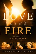 Love Like Fire eBook