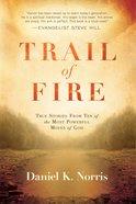 Trail of Fire eBook