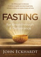 Fasting For Breakthrough and Deliverance eBook