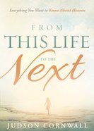 From This Life to the Next eBook