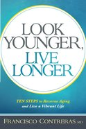 Look Younger, Live Longer eBook